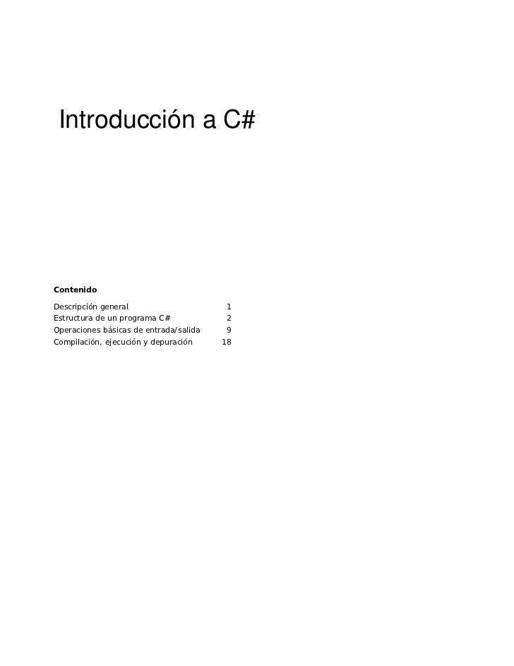 Introducción a C#     Contenido  Descripción general                      1 Estructura de un programa C#             2 Ope...