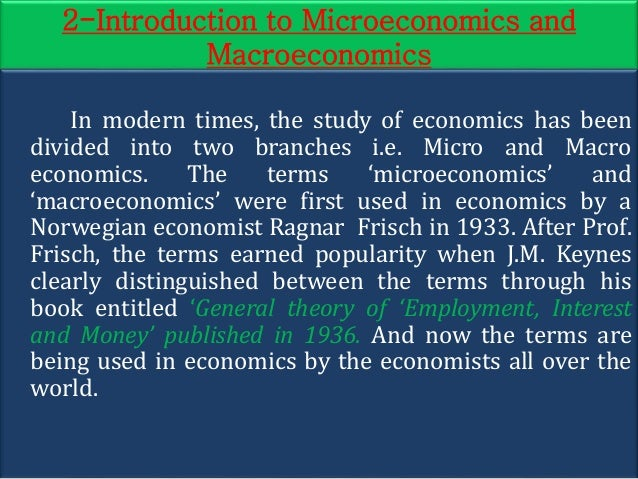 the questions macroeconomics microeconomics The purpose of this course is to provide you with a basic understanding of the principles of microeconomics at its core, the study of economics deals with the choices and decisions that have to be made in order to manage scarce resources available to us microeconomics is the branch of economics.