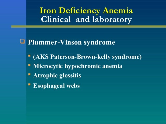 iron deficiency anemia...