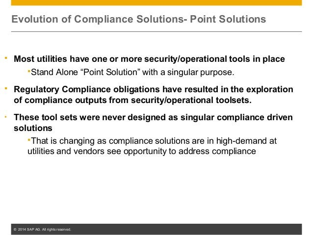 """© 2014 SAP AG. All rights reserved. 9  Most utilities have one or more security/operational tools in place Stand Alone """"..."""
