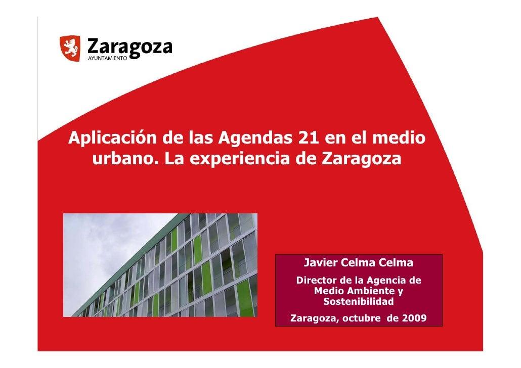 Aplicación de las Agendas 21 en el medio        urbano. La experiencia de Zaragoza                                        ...