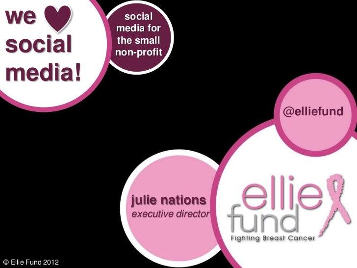 we                    social                    media forsocial              the small                    non-profitmedia!...