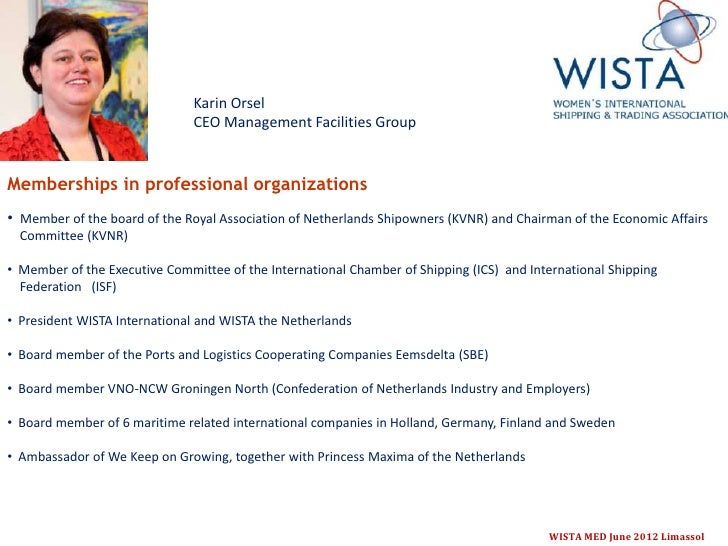 Karin Orsel                               CEO Management Facilities GroupMemberships in professional organizations• Member...