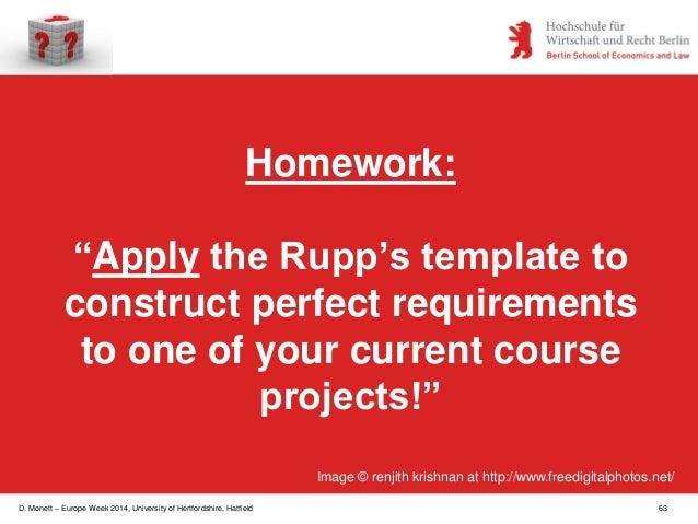 "D. Monett – Europe Week 2014, University of Hertfordshire, Hatfield 63 Homework: ""Apply the Rupp's template to construct p..."