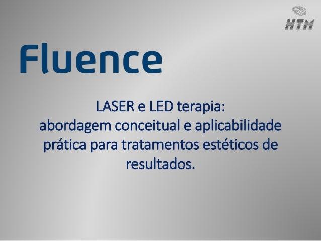 LASER e LED terapia:  abordagem conceitual e aplicabilidade  prática para tratamentos estéticos de  resultados.