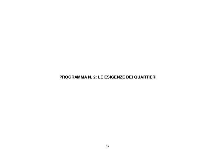PROGRAMMA N. 2: LE ESIGENZE DEI QUARTIERI                   29