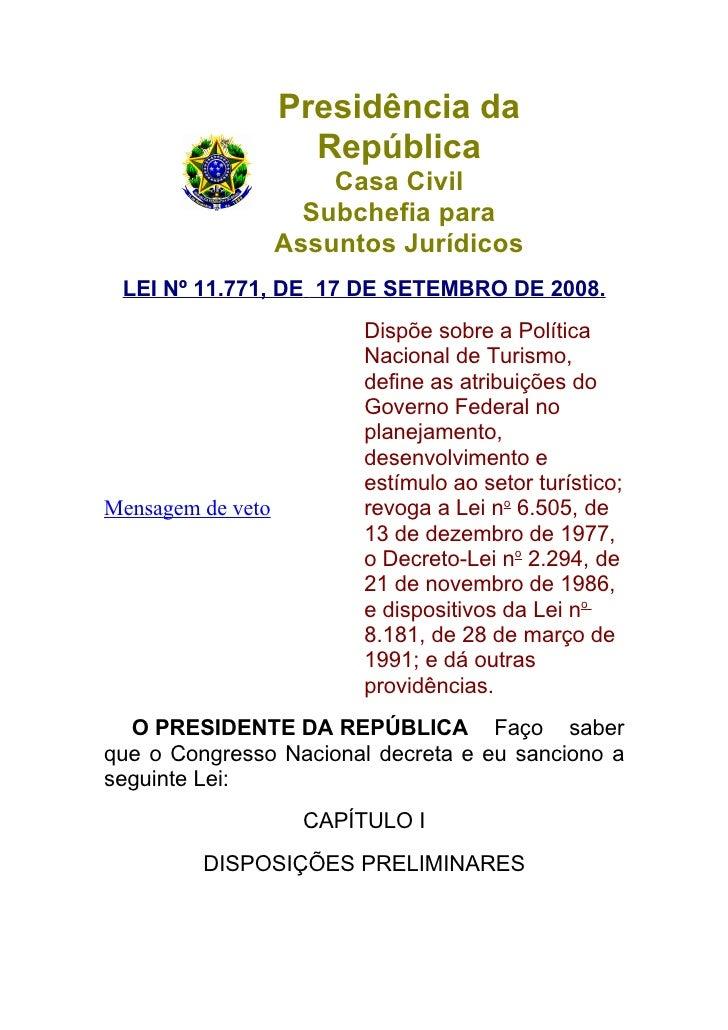 Presidência da                      República                        Casa Civil                      Subchefia para       ...