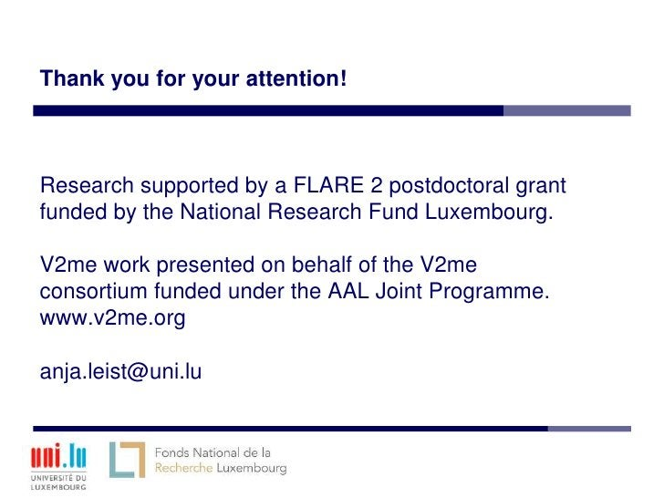 Thank you for your attention!Research supported by a FLARE 2 postdoctoral grantfunded by the National Research Fund Luxemb...