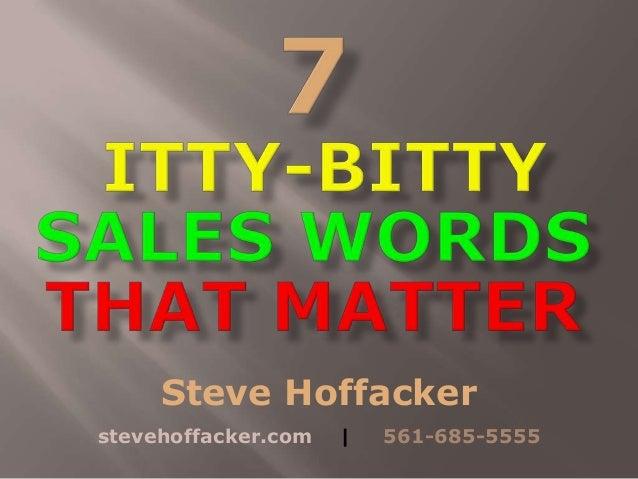 Steve Hoffacker stevehoffacker.com   561-685-5555