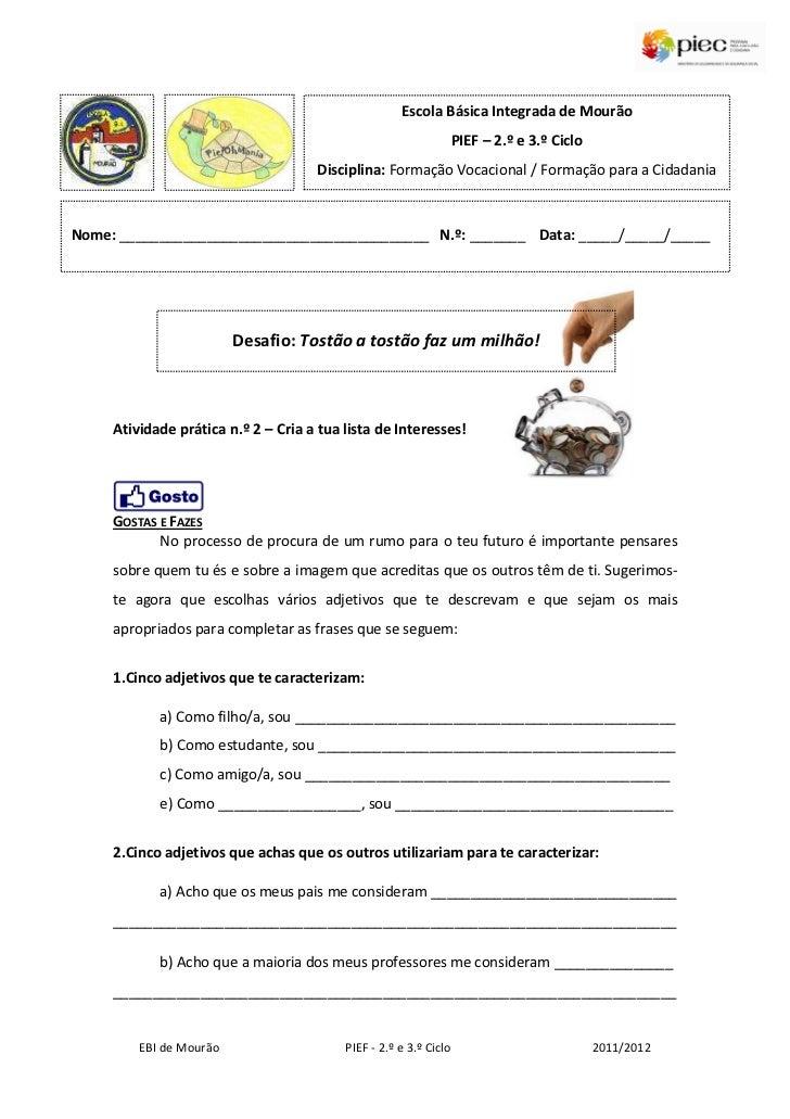 Escola Básica Integrada de Mourão                                                                   PIEF – 2.º e 3.º Ciclo...