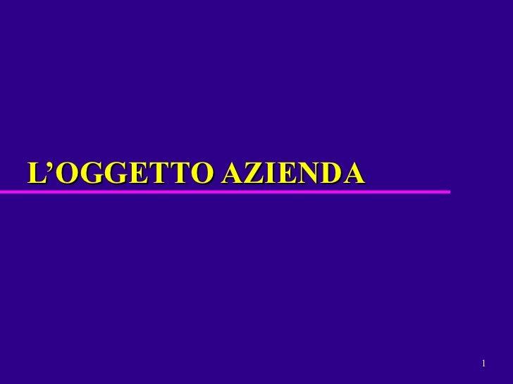 L'OGGETTO AZIENDA