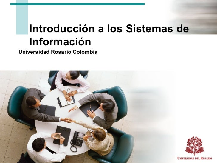 Introducción a los Sistemas de Información Universidad Rosario Colombia