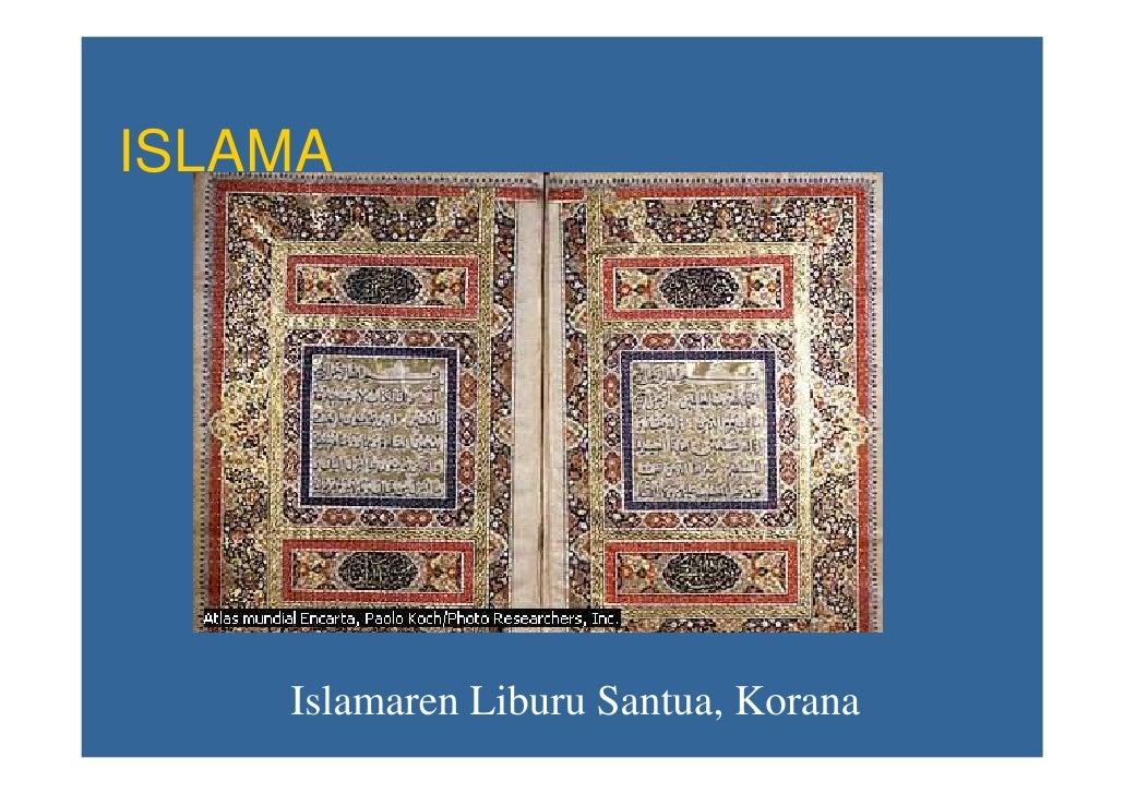 ISLAMA         Islamaren Liburu Santua, Korana