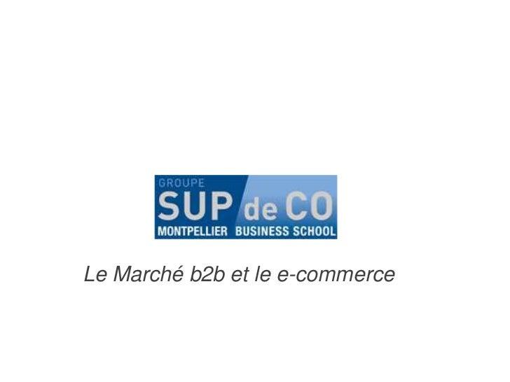 Le Marché b2b et le e-commerce