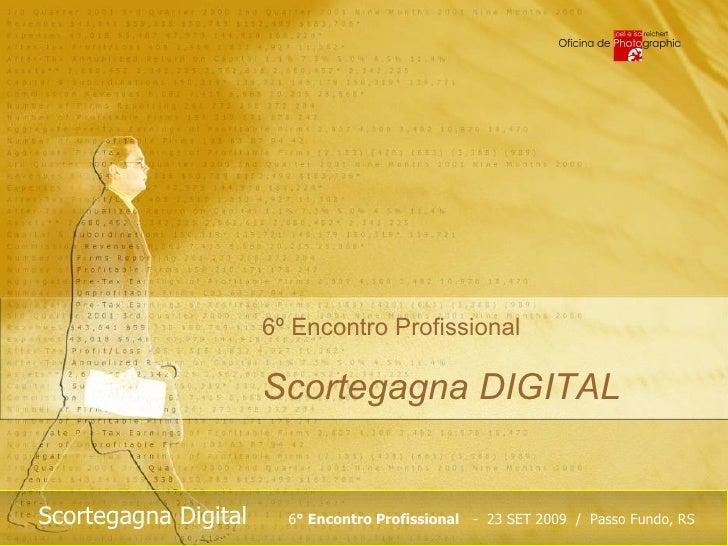 6º Encontro Profissional  Scortegagna DIGITAL