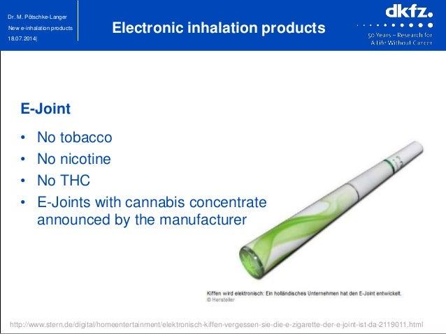 18.07.2014| Dr. M. Pötschke-Langer New e-inhalation products http://www.stern.de/digital/homeentertainment/elektronisch-ki...