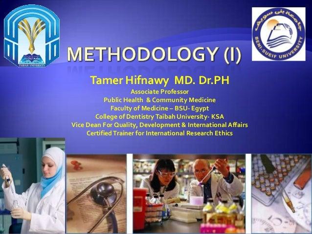 Tamer Hifnawy MD. Dr.PH Associate Professor Public Health & Community Medicine Faculty of Medicine – BSU- Egypt College of...