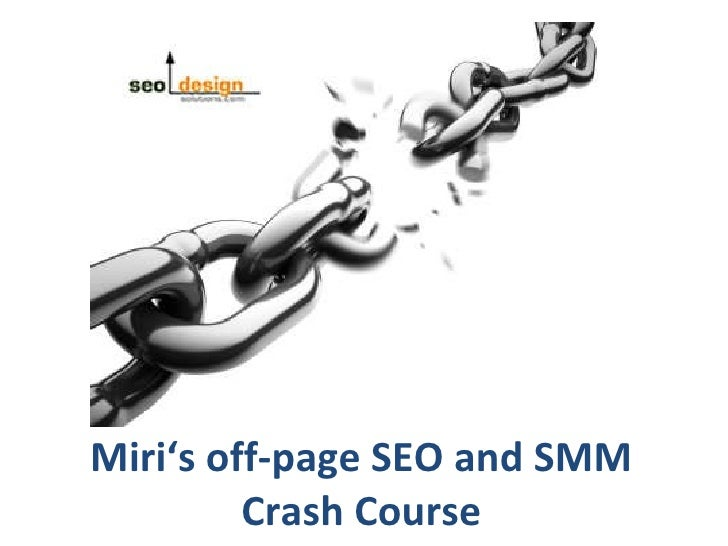 Miri's off-page SEO and SMM Crash Course