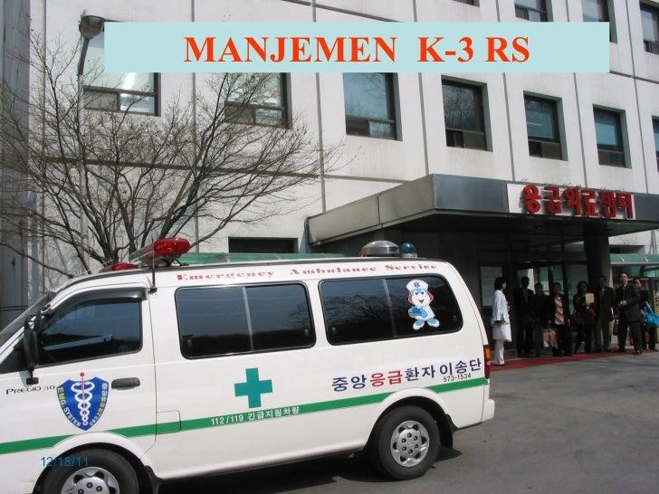 12/18/11 MANJEMEN  K-3 RS