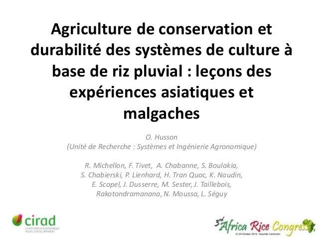 Agriculture de conservation et durabilité des systèmes de culture à base de riz pluvial : leçons des expériences asiatique...
