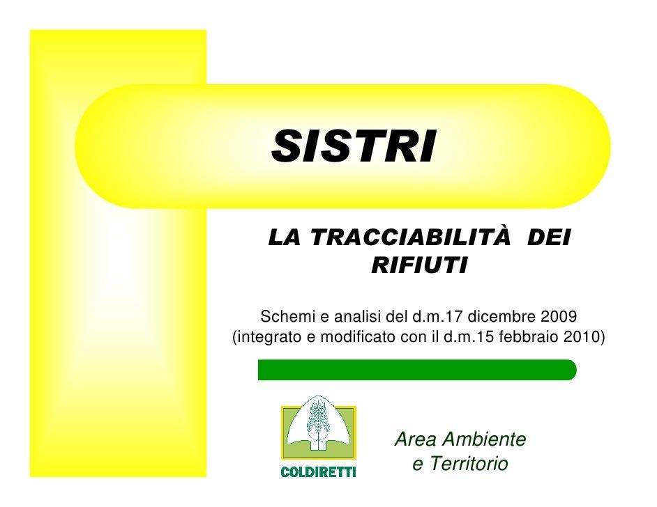 SISTRI     LA TRACCIABILITÀ DEI           RIFIUTI       Schemi e analisi del d.m.17 dicembre 2009 (integrato e modificato ...
