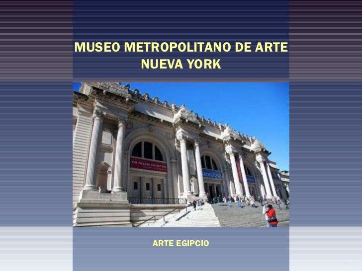 MUSEO METROPOLITANO DE ARTE NUEVA YORK ARTE EGIPCIO