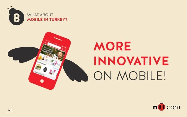 26 WHAT ABOUT MOBILE IN TURKEY?