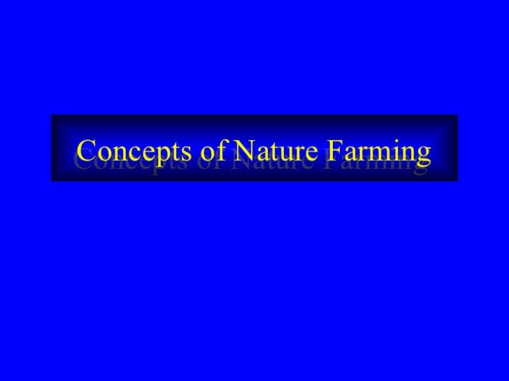 Concepts of Nature Farming  Concepts of Nature Farming