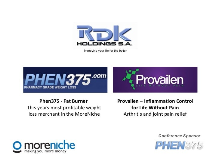 Provailen – Inflammation Control for Life Without Pain Arthritis and joint pain relief Conference Sponsor Phen375 - Fat Bu...