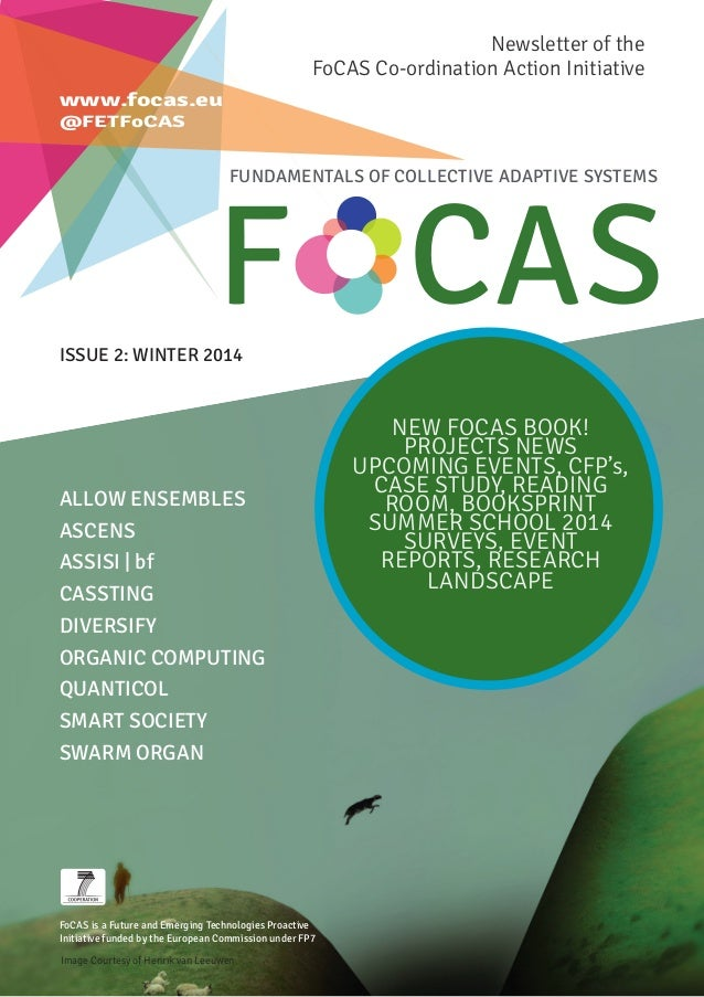 FoCAS is a Future and Emerging Technologies Proactive Initiative funded by the European Commission under FP7 ALLOW ENSEMBL...