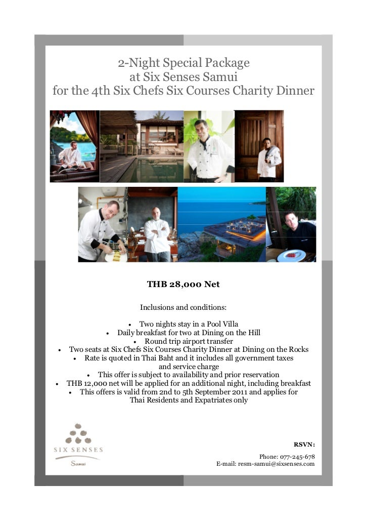 2-Night Special Package               at Six Senses Samuifor the 4th Six Chefs Six Courses Charity Dinner                 ...