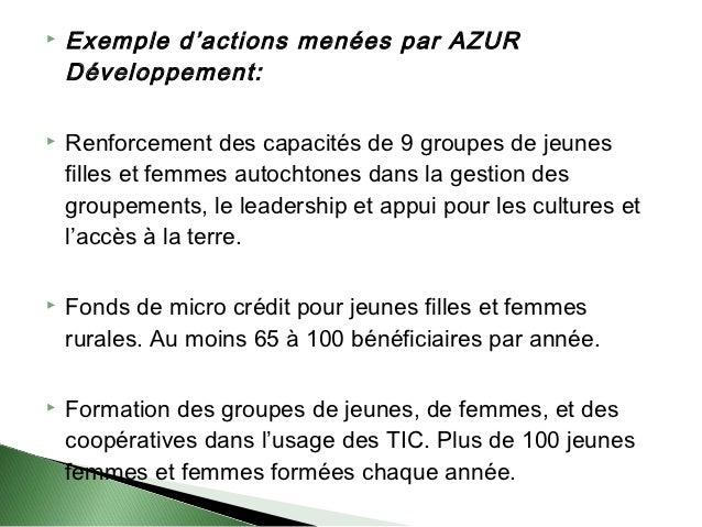    Exemple d'actions menées par AZUR    Développement:   Renforcement des capacités de 9 groupes de jeunes    filles et ...