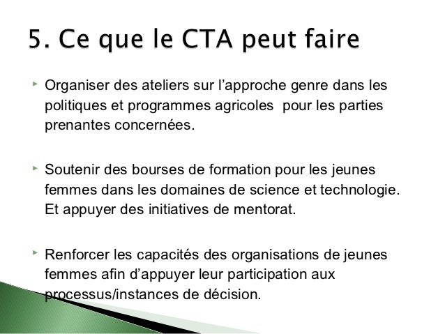    Organiser des ateliers sur l'approche genre dans les    politiques et programmes agricoles pour les parties    prenant...