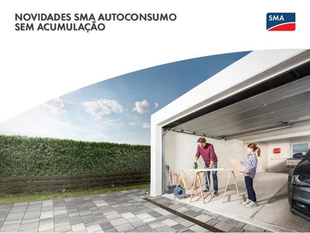 Kassel, January 1, 2015 NOVIDADES SMA AUTOCONSUMO SEM ACUMULAÇÃO SMA Solar Technology AG