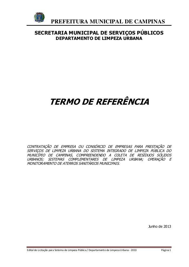 PREFEITURA MUNICIPAL DE CAMPINAS Edital de Licitação para Sistema de Limpeza Pública / Departamento de Limpeza Urbana - 20...
