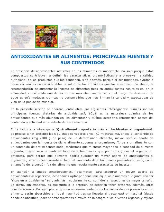 ANTIOXIDANTES EN ALIMENTOS: PRINCIPALES FUENTES Y                 SUS CONTENIDOSLa presencia de antioxidantes naturales en...