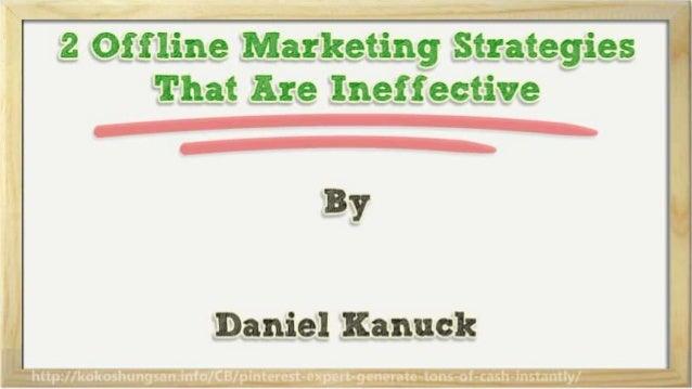 2 offline-marketing-strategies-that-are-ineffective Slide 2