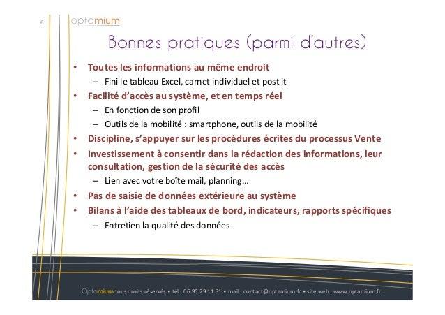 Bonnes pratiques (parmi d'autres)6Optamium tous droits réservés • tél : 06 95 29 11 31 • mail : contact@optamium.fr • site...