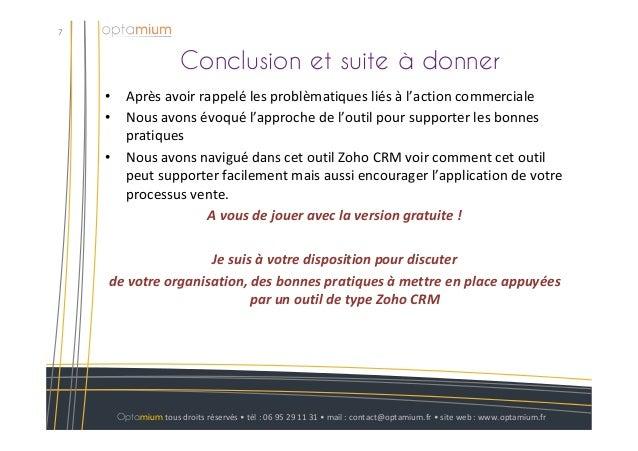 Conclusion et suite à donner7Optamium tous droits réservés • tél : 06 95 29 11 31 • mail : contact@optamium.fr • site web ...