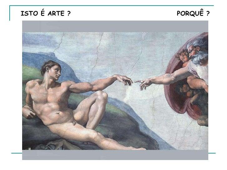 O que é a arte Slide 2
