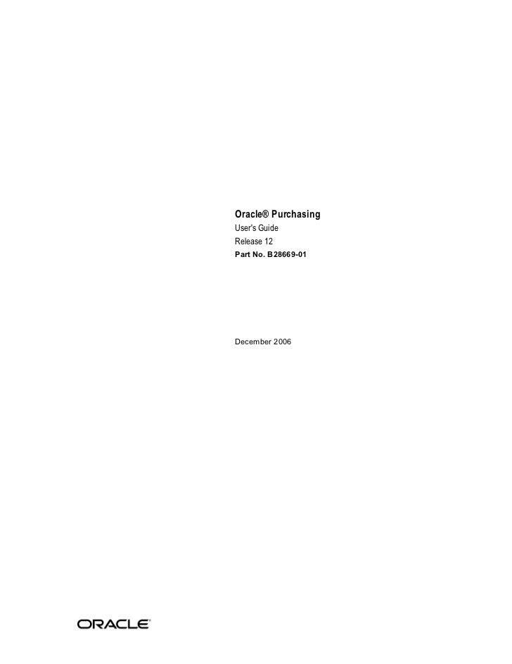 Oracle® PurchasingUsers GuideRelease 12Part No. B28669-01December 2006
