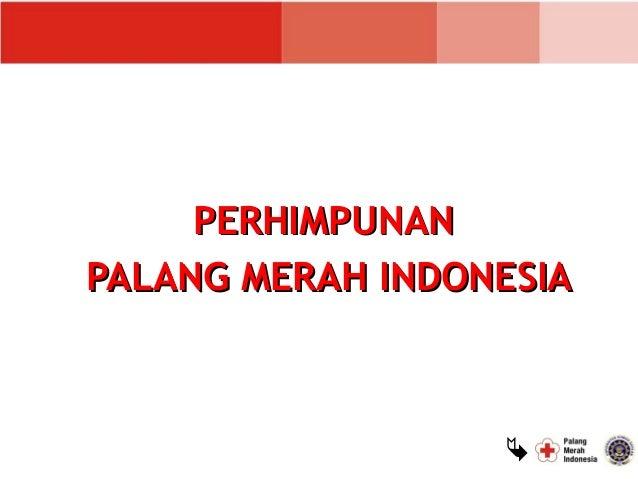 PERHIMPUNANPALANG MERAH INDONESIA                  