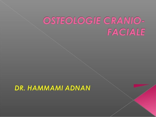  Boite osseuse ovoïde  à grosse extrémité  postérieure   Protège l'encéphale