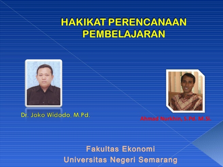 Fakultas Ekonomi Universitas Negeri Semarang Ahmad Nurkhin, S.Pd. M.Si.