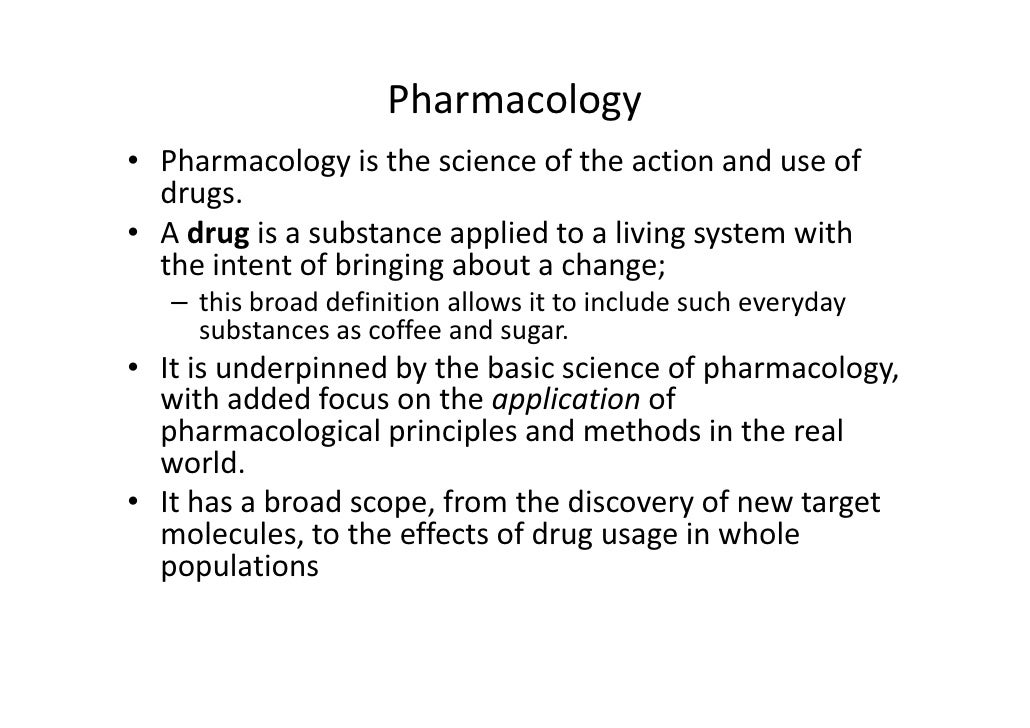 the history and applications of pharmacology Pharmacology is the study of the action of drugs on a biologic system history traditionally, the clinical pharmacology: the clinical applications of.