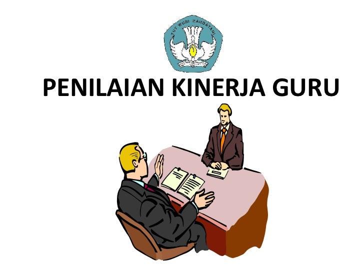 PENILAIAN KINERJA GURU