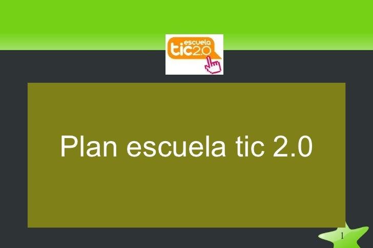 Plan escuela tic 2.0