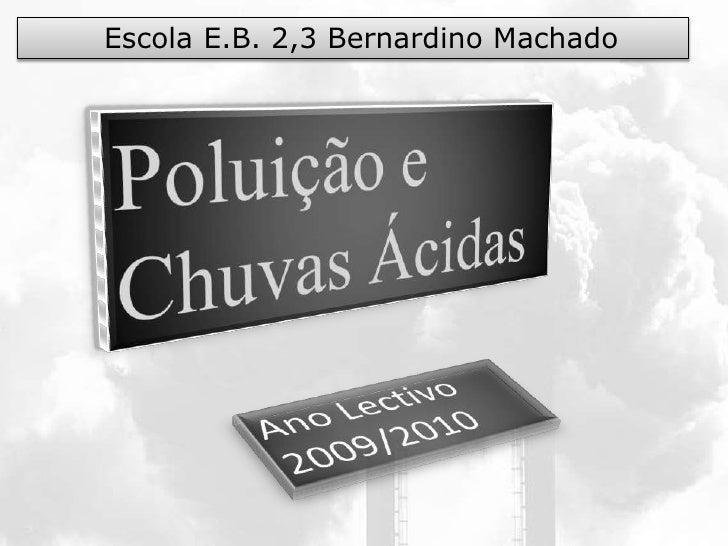 Escola E.B. 2,3 Bernardino Machado