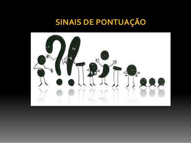 SINAIS DE PONTUAÇÃO