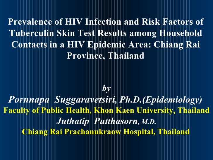 Prevalence of HIV Infection and Risk Factors of Tuberculin Skin Test Results among Household Contacts in a HIV Epidemic Ar...